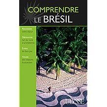 COMPRENDRE LE BRÉSIL