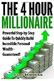 The 4 Hour Millionaire, Julian Bradbrook, 1483933997