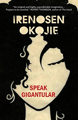 Speak Gigantular by Jacaranda