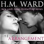 The Arrangement, Volume 1 | H.M. Ward