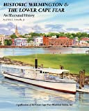 Historic Wilmington & The Lower Cape Fear