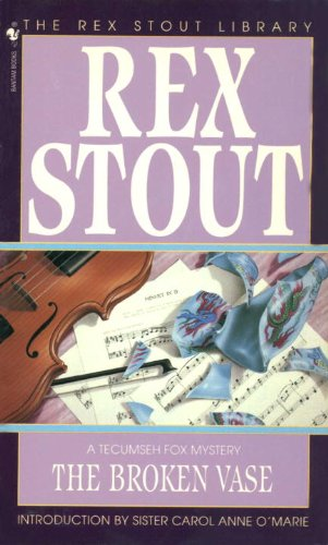 The Broken Vase Tecumseh Fox Book 3 Kindle Edition By Rex Stout