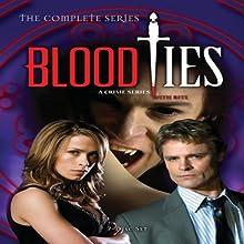 Blood Ties: The Complete Series (2007)