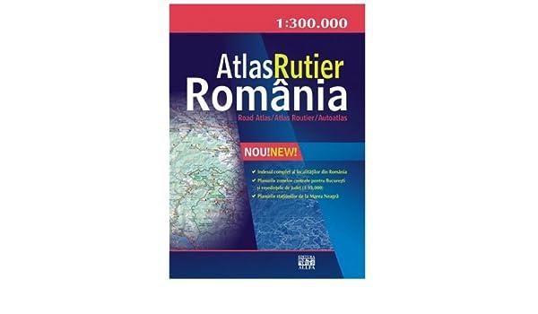 Atlas Rutier Romania Constantin Furtuna 9789737241016 Amazon