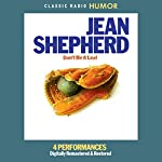 Jean Shepherd: Don't Be a Leaf | Jean Shepherd