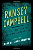 Ramsey Campbell: Critical Essays on the Modern Master of Horror (Studies in Supernatural Literature)