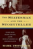 download ebook the statesman and the storyteller: john hay, mark twain, and the rise of american imperialism pdf epub