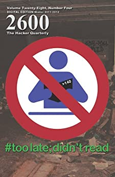 2600 Magazine: The Hacker Quarterly - Winter 2011-2012 (English Edition) de [2600 Magazine]