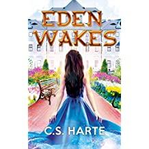 Eden Wakes: A Young Adult Epic Fantasy (Eden Factions Book 1)