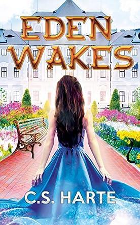 Eden Wakes