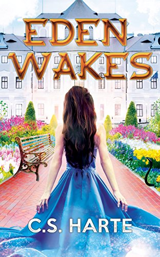 Eden Wakes by C.S. Harte ebook deal