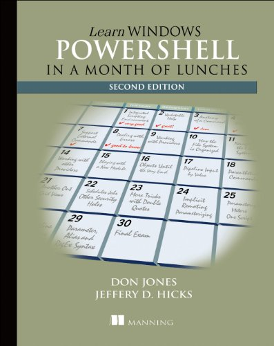 Learn Windows PowerShell in a Month of Lunches by Brand: Manning Publications