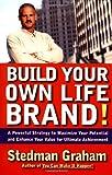 Build Your Own Life Brand!, Stedman Graham, 0684856980
