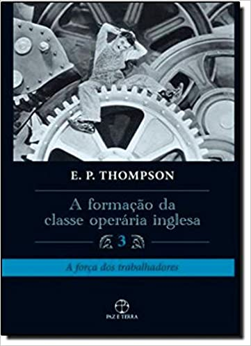 Book A Formação da Classe Operária Inglesa 3 (Em Portuguese do Brasil)