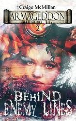 Behind Enemy Lines: Supernatural Meddling (Armageddon Story) (Volume 2)
