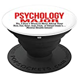 Funny Psychology Major Psychologist College Student Gift - PopSockets Grip and Stand for Phones and Tablets
