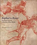 img - for Raphael to Renoir: Drawings from the Collection of Jean Bonna (Metropolitan Museum of Art) book / textbook / text book