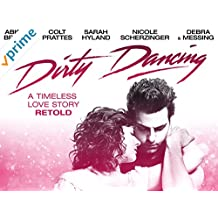 Dirty Dancing - Season 1