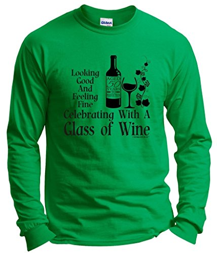 50th Birthday Gifts for All Celebrating Glass Wine Long Sleeve T-Shirt Small Green