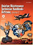 Aviation Maintenance Technician Handbook - Airframe. Volume 2, U.S. Department of Transportation, 1782660097