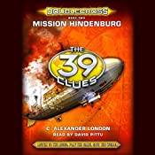 The 39 Clues: Mission Hindenburg, Doublecross, Book 2 | C. Alexander London