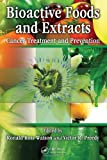 img - for Bioactive Foods and Extracts: Cancer Treatment and Prevention book / textbook / text book
