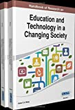 Handbook of Research on Education and Technology in a Changing Society, , 1466660465