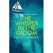 The Whisper in the Gloom (A Nigel Strangeways Mystery)