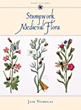 Stumpwork Medieval Flora (Milner Craft Series)