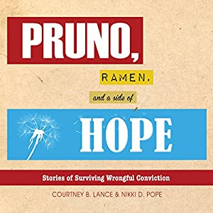 Pruno, Ramen, and a Side of Hope Audiobook