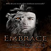 Embrace: Gryphon Series, Book 2 | Stacey Rourke