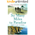 So Many Miles to Paradise - From Clare to There