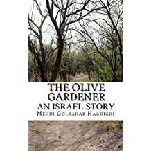 The Olive Gardener: An Israel Story