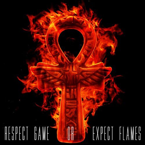 Respect Game Or Expect Flames ...