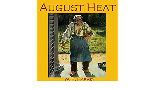 august heat wf harvey