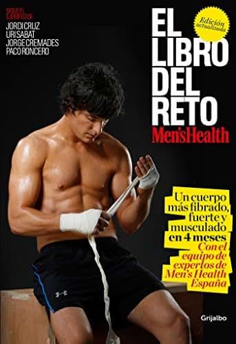 El libro del reto de Men's Health: Un cuerpo más fibrado, fuerte y musculado en 4 meses / The Men's Health Challenge Book: Get a Fitter, Stronger, More Muscular (Spanish Edition)