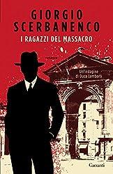 I ragazzi del massacro: Un'indagine di Duca Lamberti (Garzanti Narratori) (Italian Edition)