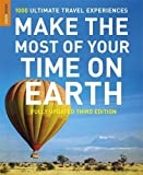 Make The Most Of Your Time On Earth 3 (Rough Guide)
