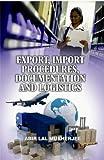 Export & Import Procedures, Documentation and Logistics