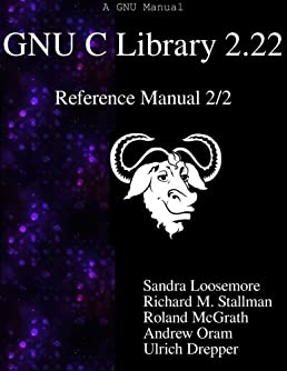 amazon com gnu c library 2 22 reference manual 2 2 9789888381081 rh amazon com c reference manual printf c reference manual printf