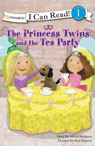 The Princess Twins and the Tea Party (I Can Read! / Princess Twins (Twins Tea)