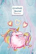 Gratitude Journal - Magical Unicorn: Gorgeous full color Unicorn illustrated Thankfulness Diary - Pink Unicorns (Illustrated Writing Prompts Gratitude Journal Paperback)