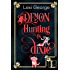 Demon Hunting in Dixie (Demon Hunting Series Book 1)