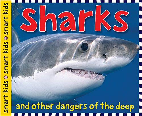 Sharks: And Other Dangers of the Deep