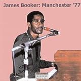 Manchester '77(James Booker)
