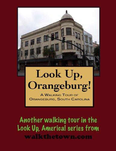 A Walking Tour of Orangeburg, South Carolina (Look Up, America!)