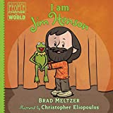 I am Jim Henson (Ordinary People Change the World)