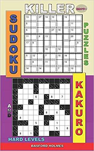 Killer sudoku puzzles and Kakuro : Hard levels  (Killer sudoku and