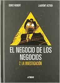 Negocio De Los Negocios,El Vol 2: LA INVESTIGACION (SILLÓN OREJERO)