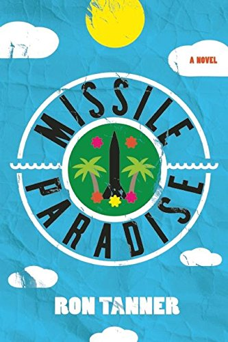 Missile Paradise by [Tanner, Ron]